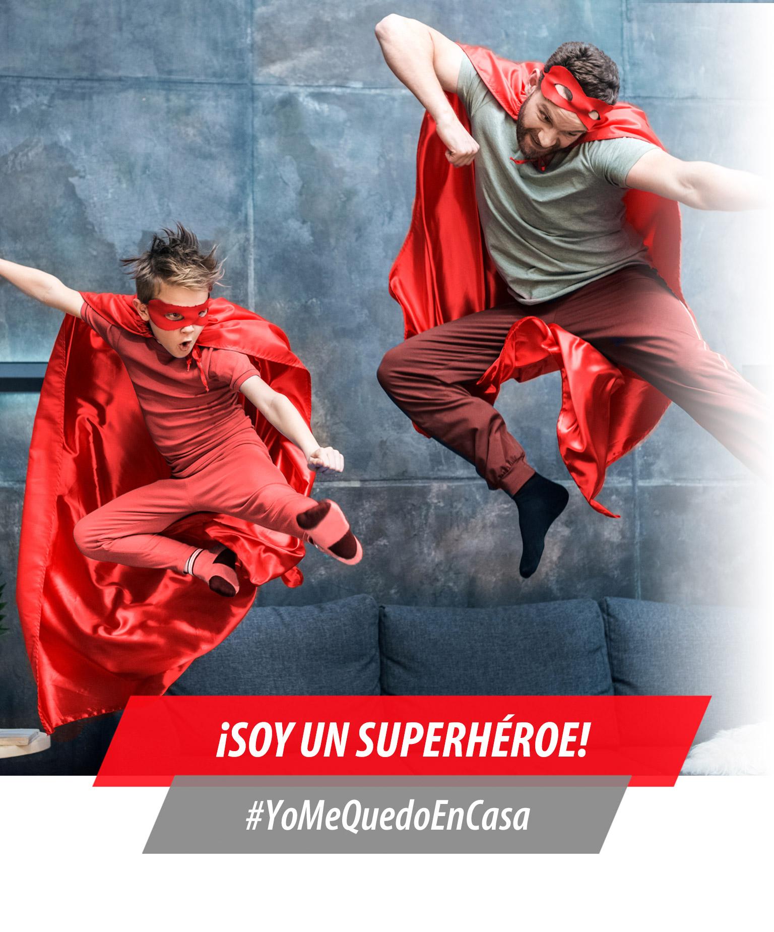 ¡SOY UN SUPERHÉROE! #YoMeQuedoEnCasaResponsive